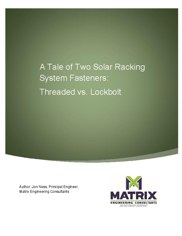 Comparison of Fasteners for PhotoVoltaic Racking Systems